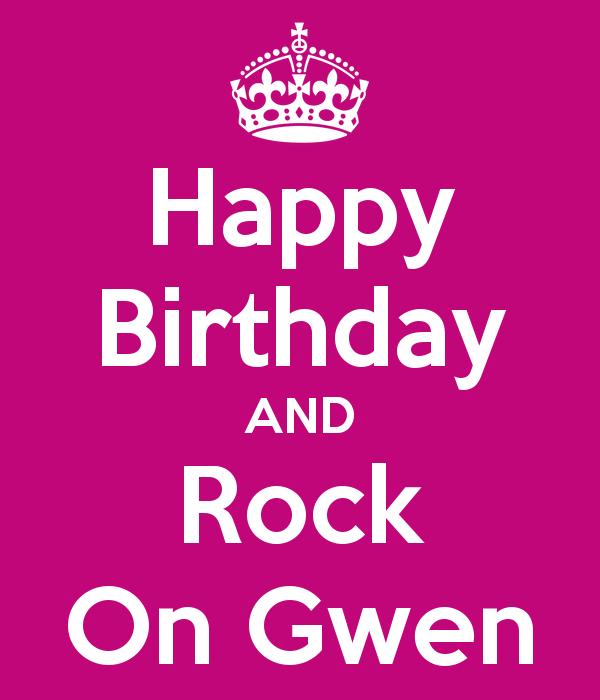 happy birthday gwen