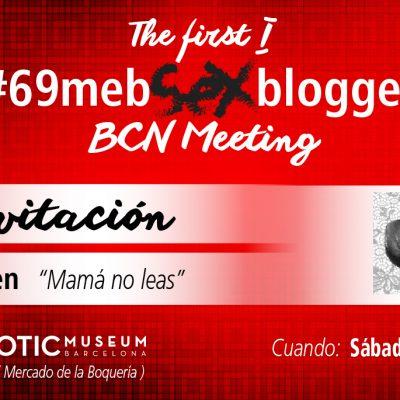 Mi viaje al primer #69MebSexbloggers BCN Meeting