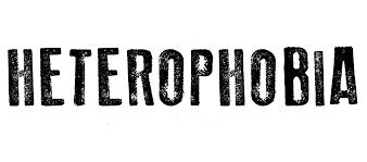 Heterofobia, imagina estar al otro lado del espejo