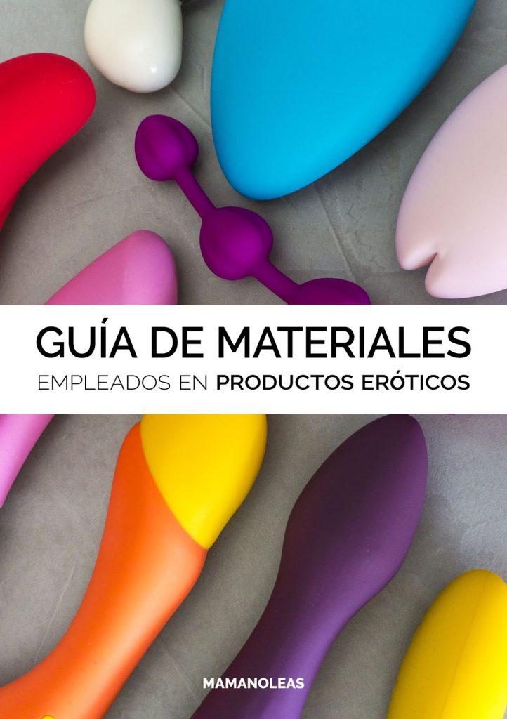 Guía de Materiales empleados en Productos Eróticos