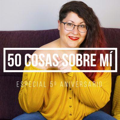 Portada vídeo 50 cosas sobre mí
