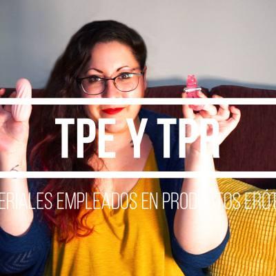 Conociendo materiales: TPE y TPR